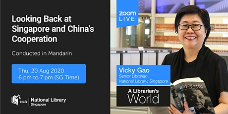 Looking Back at Singapore and China's Cooperation | A Librarian's World tickets