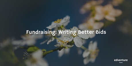 Fundraising: Writing Better Bids tickets