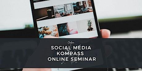 Social Media Kompass - Online Seminar Tickets