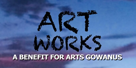 ArtWorks 2020 - A Benefit for Arts Gowanus tickets