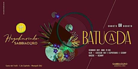 Sabato 08.08 | Batucada ~ Hagakurinho Sabbiadoro [Capitolo] tickets