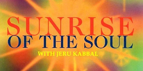 Sunrise Of The Soul Meditation - 60 minutes online meeting tickets