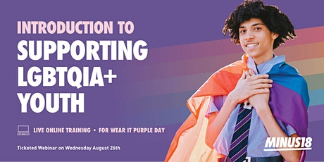 Wear it Purple Day Virtual Training: Intro to Supporting LGBTQIA+ Youth tickets