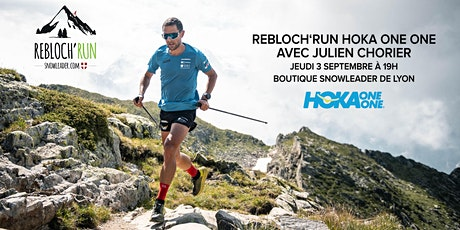 Rebloch'Run #36 Hoka One One  avec Julien Chorier billets