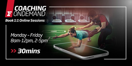 Coaching OnDemand - Mon-Fri, 8am-12pm, 2-5pm (30mins) tickets
