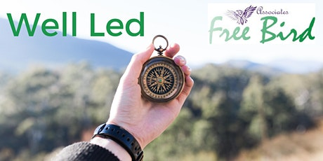 Well Led with FreeBird Associates (Online) tickets