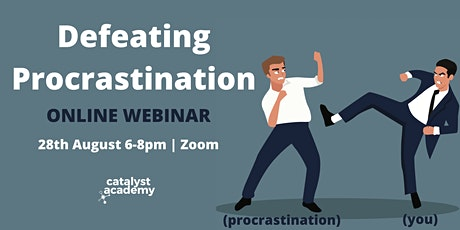 Defeating Procrastination: Take Action Today! tickets