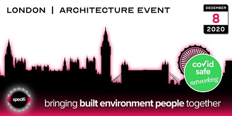 Specifi London 2 - ARCHITECTURE EVENT tickets