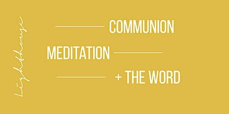 Contemplation + Communion tickets