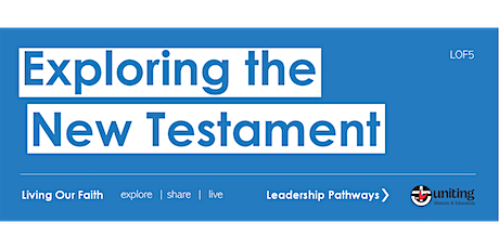 Exporing the New Testament | via Zoom tickets