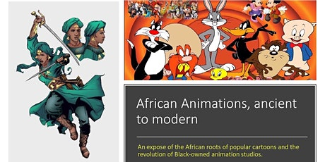 African Animation: Ancient to Modern tickets