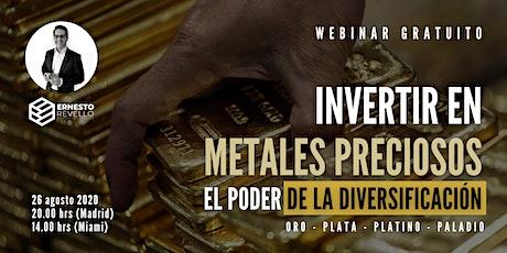 WEBINAR - INVERTIR EN METALES PRECIOSOS | EL PODER DE LA DIVERSIFICACIÓN entradas