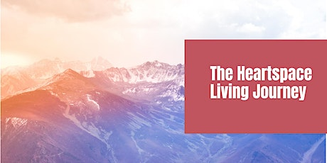 The HeartSpace Living Journey tickets