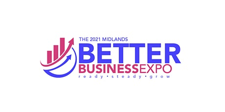 The 2021 Midlands Better Business Expo tickets