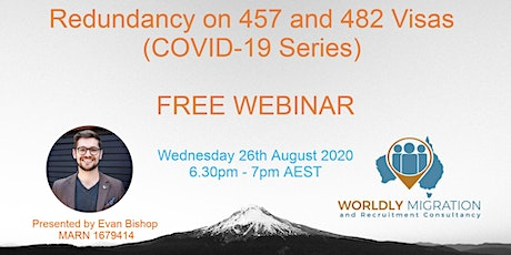 Redundancy on 457 and 482 Visas (COVID-19 Series) - FREE WEBINAR tickets