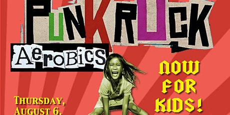 Punk Rock Aerobics For Kidz (and families)! tickets
