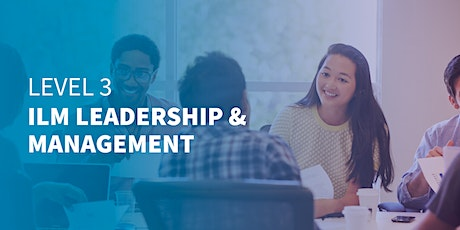 Level 3 ILM Leadership & Management | West Midlands | Online Training tickets