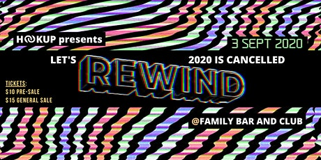 HU Presents: LET's REWIND! 2020 is CANCELLED tickets