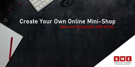 Create your own Online Mini-Shop tickets