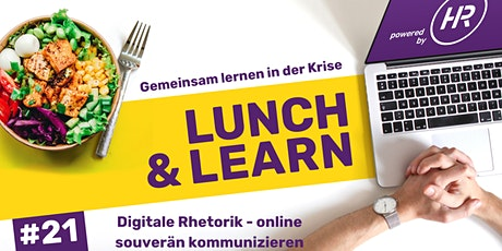 Lunch & Learn Woche 21:  Digitale Rhetorik - online souverän kommunizieren tickets