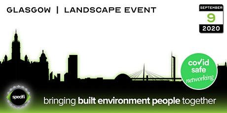 Specifi Glasgow - LANDSCAPE EVENT tickets
