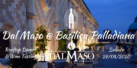 Cantina Dal Maso @ Basilica Palladiana 29.08.2020 tickets
