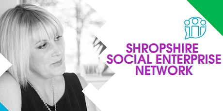 Shropshire Social Enterprise Network tickets