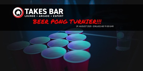BeerPong Turnier 29.08.2020 @ TaKe's Gaming Bar Tickets