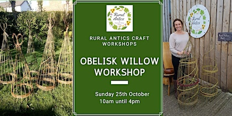 Obelisk Willow Workshop tickets