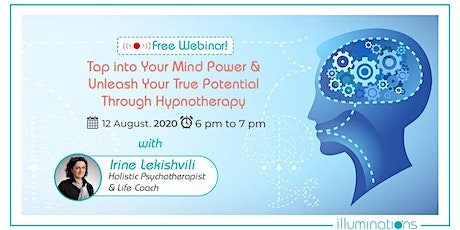 FREE WEBINAR-Tap Into Mind Power & Unleash True Potential by Hypnotherapy tickets