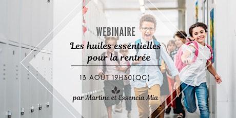 Atelier virtuel - Les huiles essentielles de la rentrée - 13 août 19h30 billets