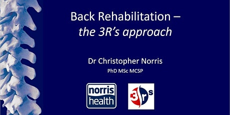 Back Rehabilitation - the 3R's approach - LIVE & ONLINE tickets