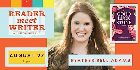 Reader Meet Writer: Heather Bell Adams tickets