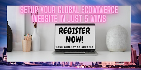 GLOBAL ECOMMERCE BUSINESS FOR NEWBIES-WEBINAR (CAMBODIA) tickets