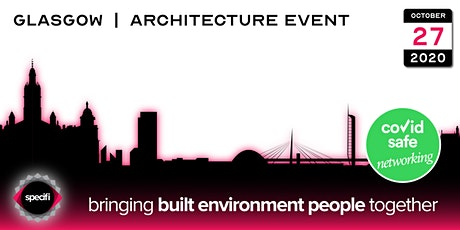 Specifi Glasgow - ARCHITECTURE EVENT tickets