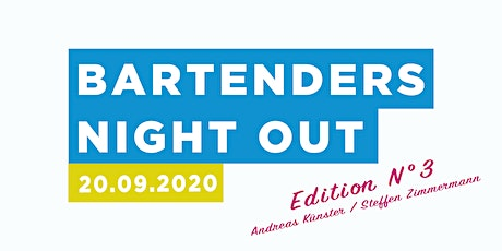 Bartenders Night Out |  Edition No°3 Tickets
