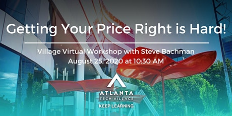 Village Virtual Workshop: Getting your Pricing Right is Hard! tickets