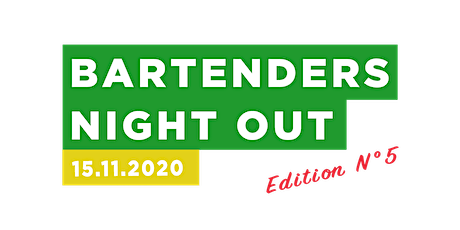 Bartenders Night Out |  Edition N°5 Tickets