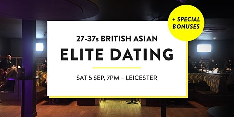 Elite British Asian Meet and Mingle, Elite Dating - 27-37s | Leicester tickets