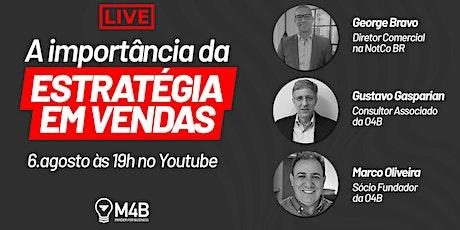 [Live] A importância da estratégia em vendas (06/08 às 19h00) ingressos