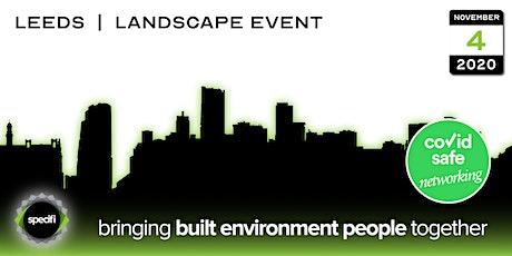 Specifi Leeds - LANDSCAPE EVENT tickets