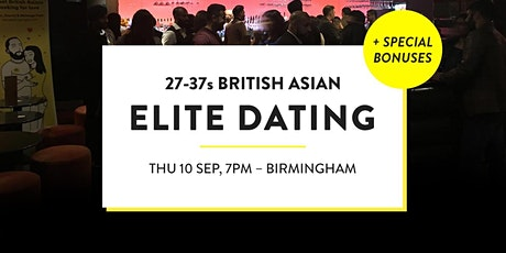 Elite British Asian Meet and Mingle, Elite Dating - 27-37s | Birmingham tickets