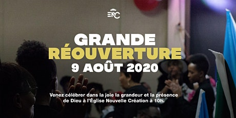 GRANDE RÉOUVERTURE  ENC |  09-08-2020 @ 10ham tickets