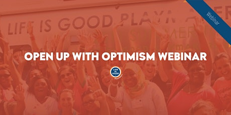 Open Up With Optimism Webinar tickets