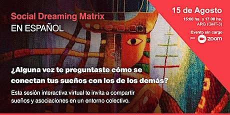 Social Dreaming Matrix  - En Español- ingressos
