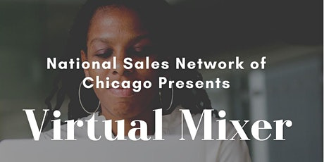 August Virtual Mixer with National Sales Network, Chicago Chapter tickets
