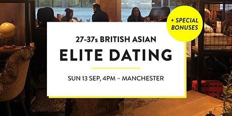 Elite British Asian Meet and Mingle, Elite Dating - 27-37s | Manchester tickets