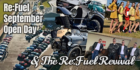 Re:Fuel  September Open Day & The Re:Fuel Revival tickets
