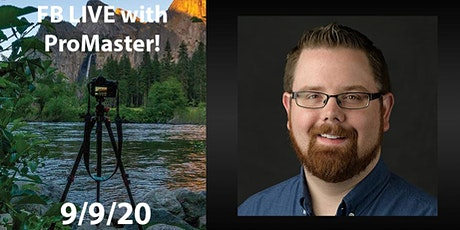 Facebook LIVE with ProMaster's Mike Northrup! - XC-M & Specialist Tripods! Tickets