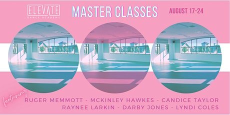 Elevate Dance Academy Master Classes - August 2020 tickets